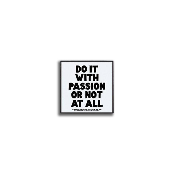 Pin - Do it with Passion