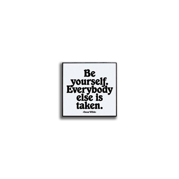 Pin - Be Yourself