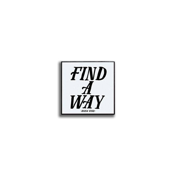 Pin - Find a way