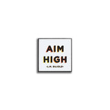 Pin - Aim high