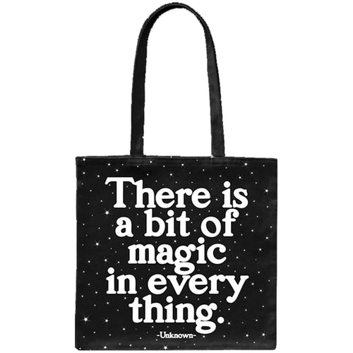 Tote Bag - There is a bit of magic