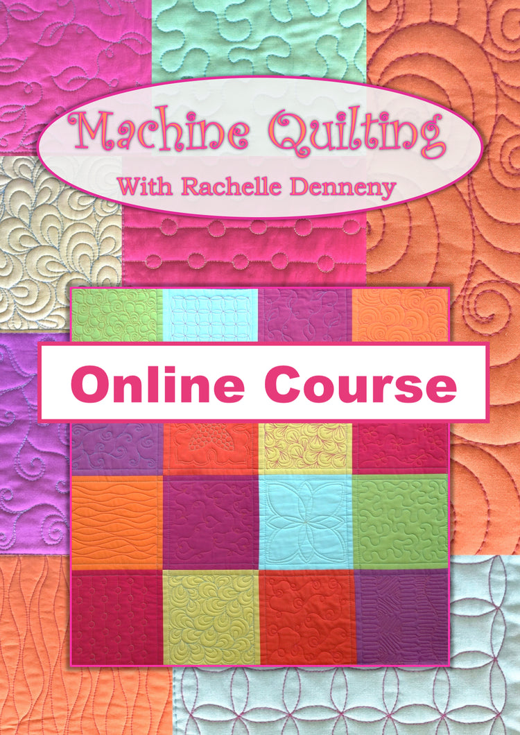 Let's Begin Machine Quilting Online Course
