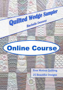 Quilted Wedge Sampler Online Course