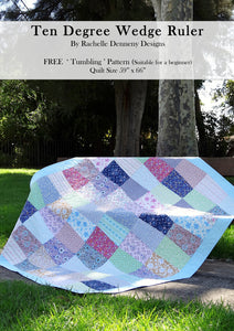 Tumbling Quilt Designed by Rachelle Denneny. Ten degrees Wedge Ruler