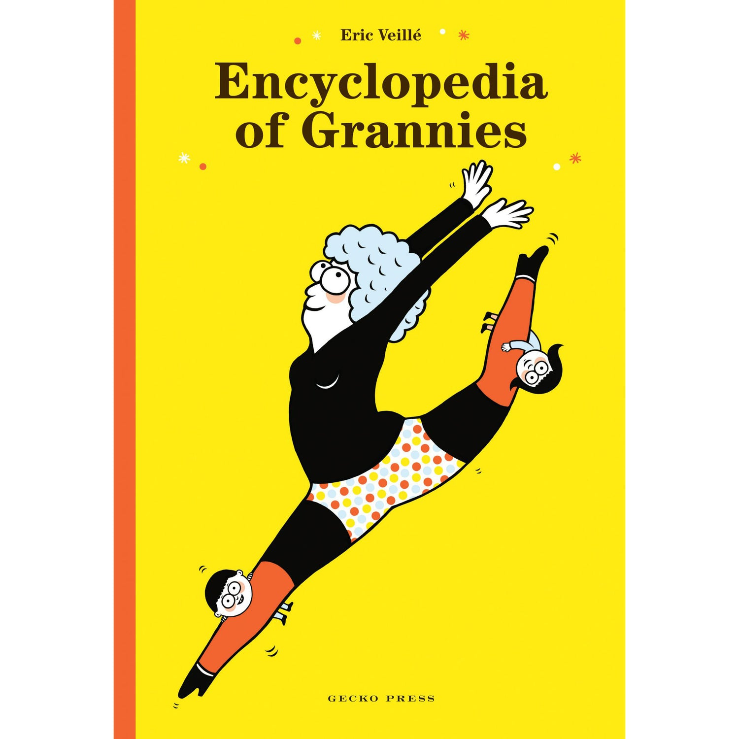 Encyclopedia of Grannies Author: Eric Veillé