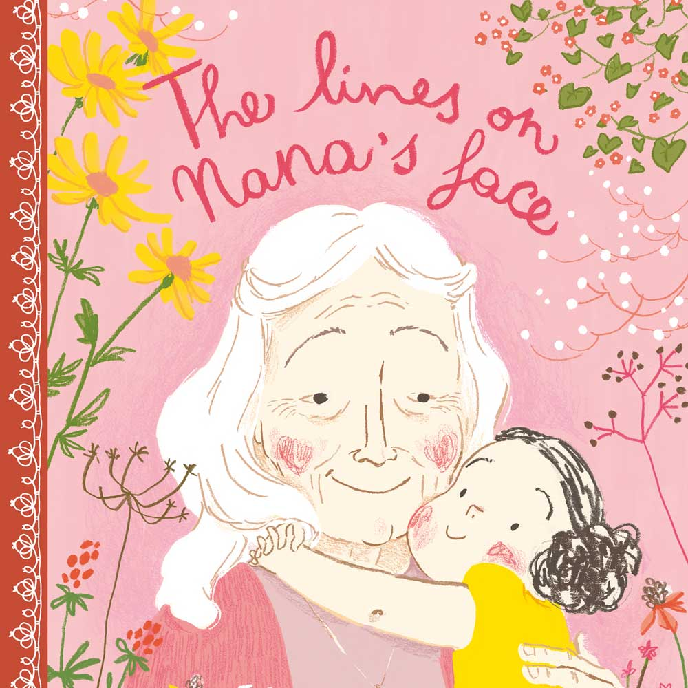 The lines on Nana's Face by Simona Ciraolo Hardcover