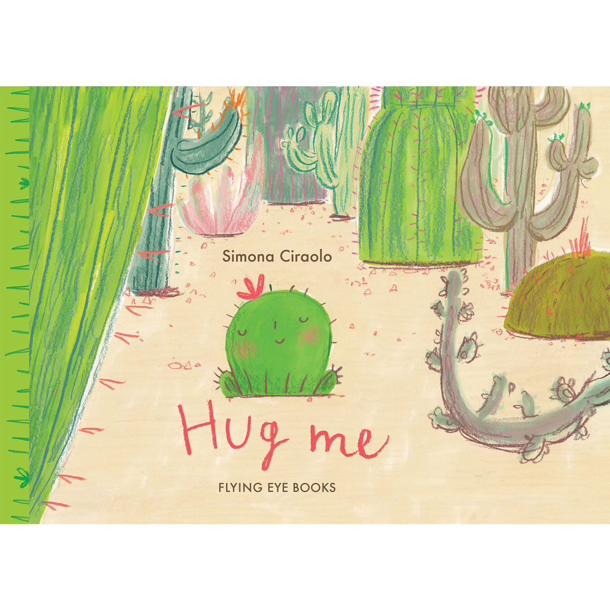 Hug Me by Simona Ciraolo flying eye books
