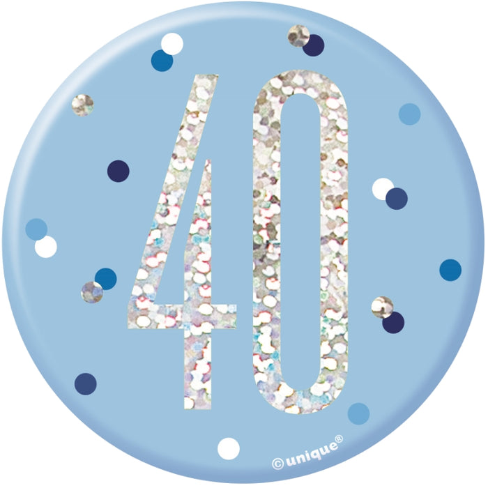 40th Birthday Badge - Blue - The Ultimate Balloon & Party Shop