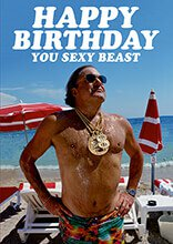 Happy Birthday You Sexy Beast Card - The Ultimate Balloon & Party Shop