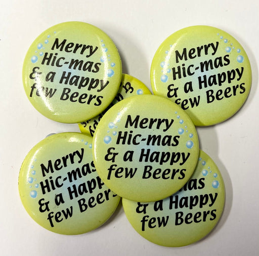 Christmas Badge - Merry Hic-mas - The Ultimate Balloon & Party Shop