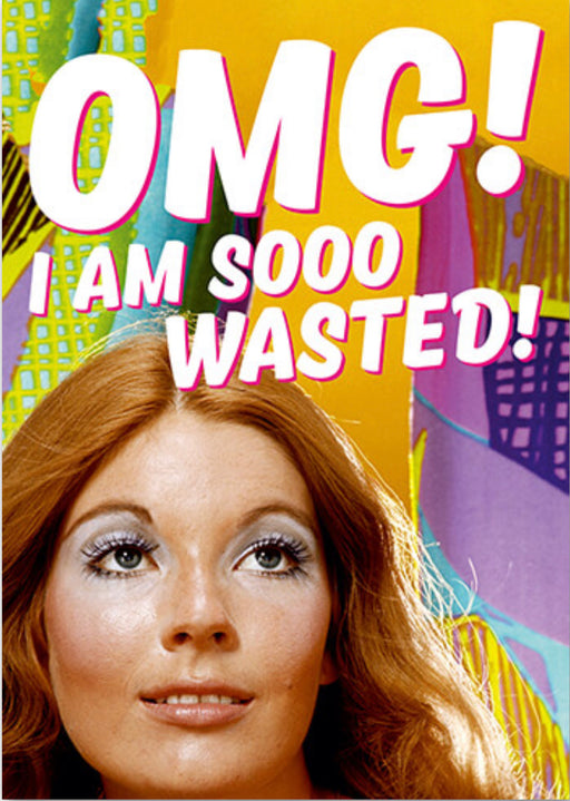 OMG! I'm So Wasted. - The Ultimate Balloon & Party Shop