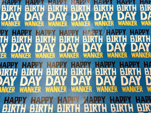 Birthday Gift Wrap - Happy Bday W*nker - The Ultimate Balloon & Party Shop