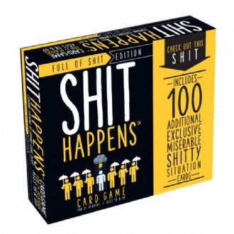 SHIT HAPPENS : FULL OF SHIT EDITION