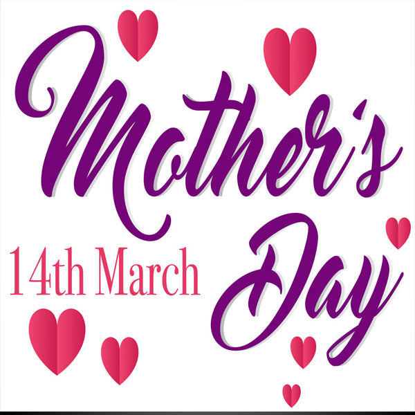 Sunday, 14 March Mother's Day A Perfect Present That She'll Love