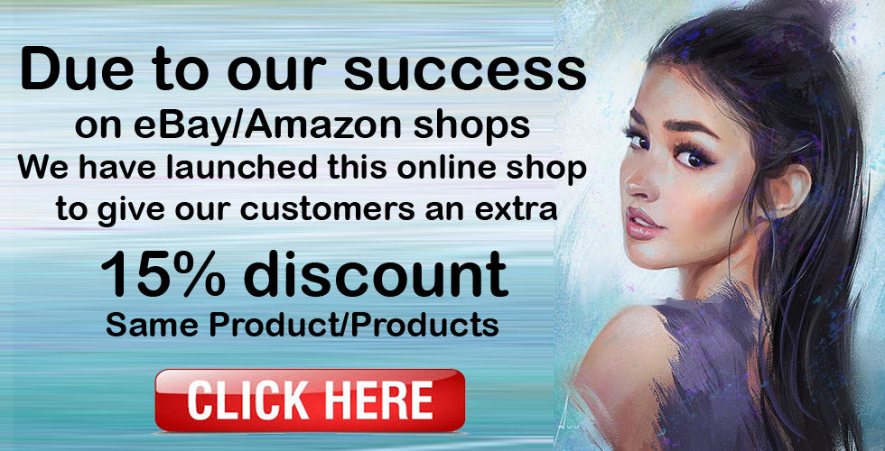 Due to our success on eBay/Amazon, GET 15% discount, the same product.