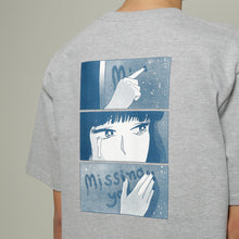 Missing You Tshirt
