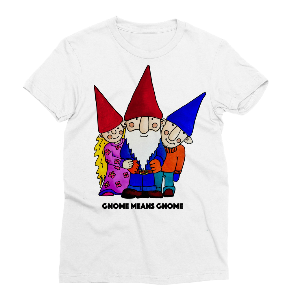 T-Shirt. Adult, Unisex. Gnome Means Gnome.