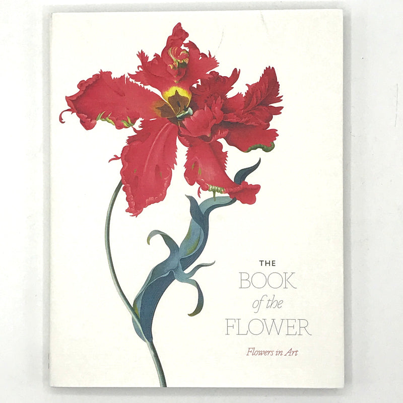 The Book Of The Flower: Flowers In Art - Bagel&Griff