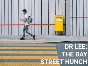 Dr. David Lee and the Bay Street Hunch