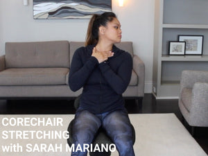 CoreChair Stretch #2 with Sarah Mariano, FST