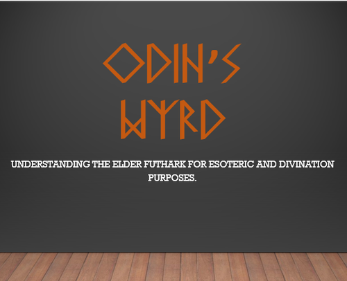 Odin's Wyrd - Introduction to Norse Runes and Rune Reading June 2, 2019 2PM - 5PM - Aeon Moon