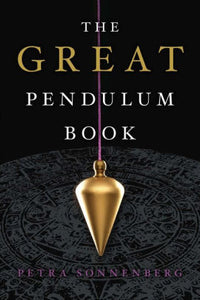 The Great Pendulum Book by Petra Sonnenberg - Aeon Moon