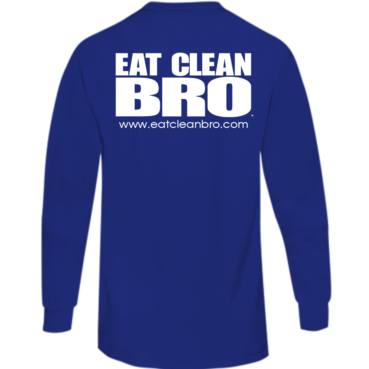 Eat Clean Bro BRO Long Sleeved T-Shirt - Royal Blue