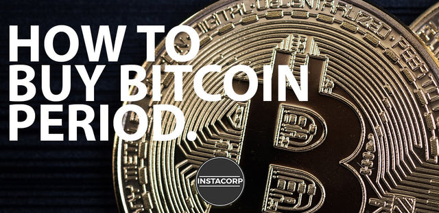 How to buy bitcoin, PERIOD.