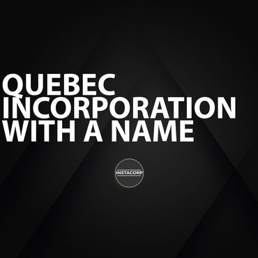 Quebec Incorporation with a Name
