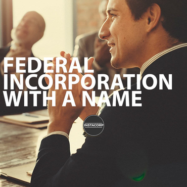 Federal Incorporation with a Name
