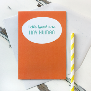 CA6-NB-12 / Hello Brand New Tiny Human New Baby Card