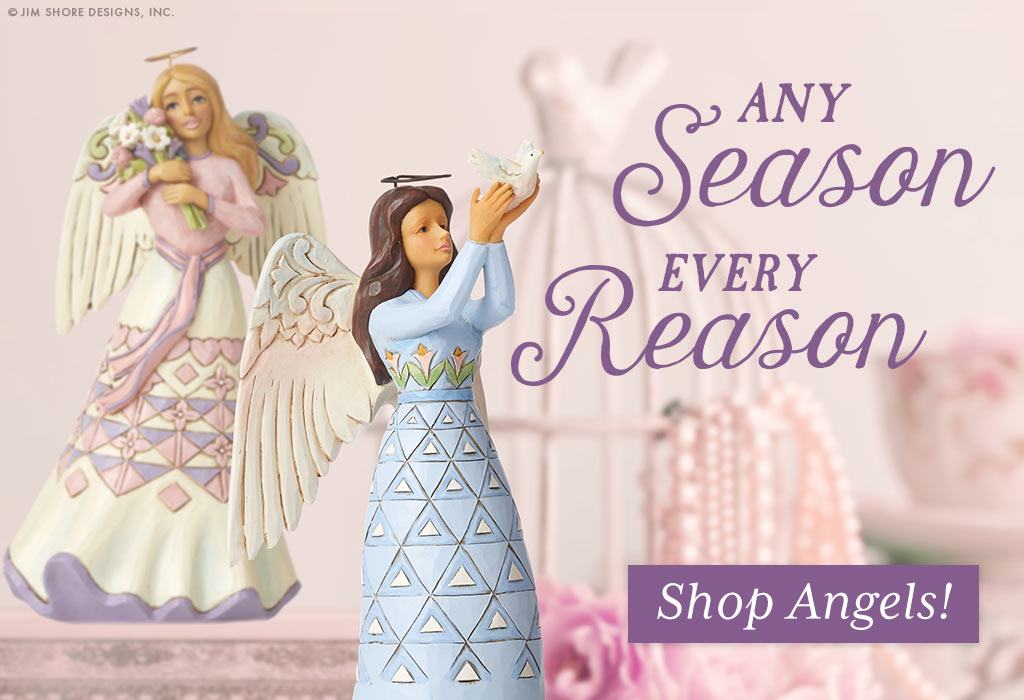 Any Season, Every Reason. Shop Jim Shore Angels