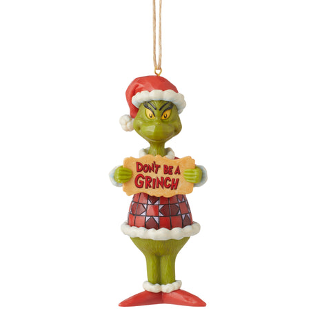 Grinch Don't Be Grinch PVC Orn