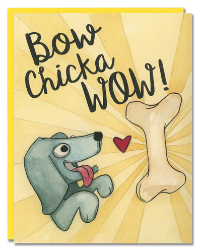 Bow Chicka Wow! card