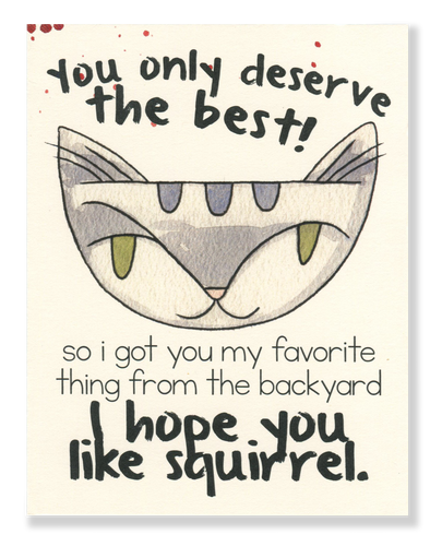 I Hope You Like Squirrel card