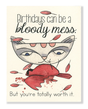 Bloody Mess Birthday card