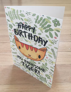 Jungle Cat, Happy Birthday You Handsome Tiger! card