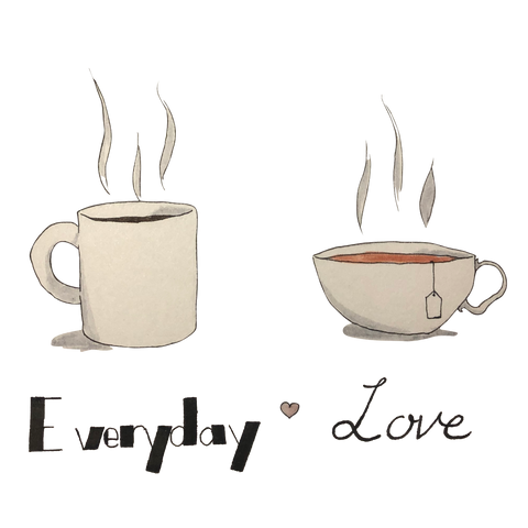Everyday Love - Coffee and Tea