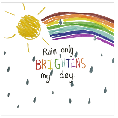Rain Brightens My Day Greeting Card