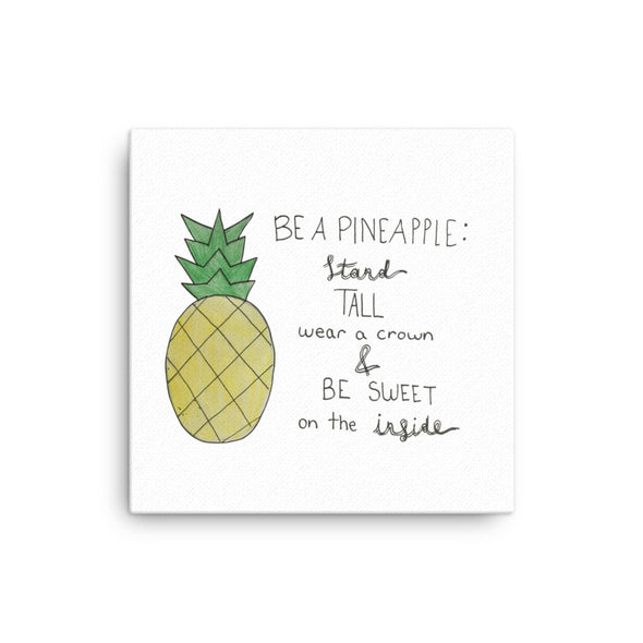 Be a Pineapple Canvas