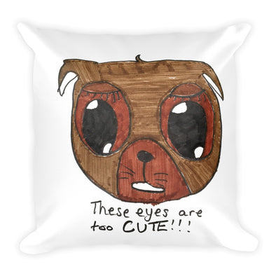 Too Cute Puppy Eyes Square Pillow