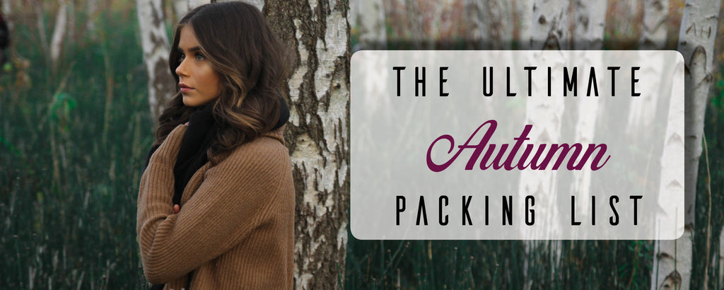The Ultimate Autumn Packing List