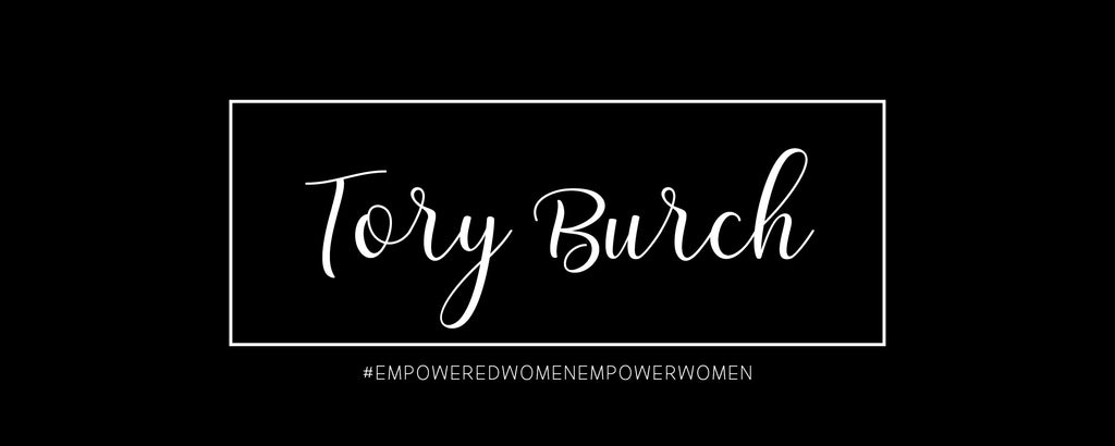 Empowered Women - Tory Burch