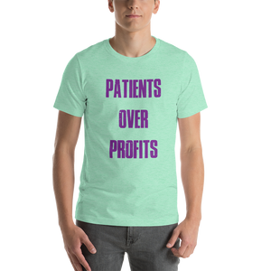 Patients Over Profits Short-Sleeve Unisex T-Shirt - Outskirts T-Shirts