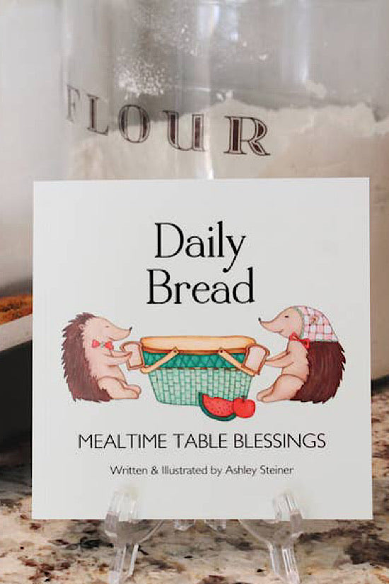 Daily Bread: Mealtime Table Blessings