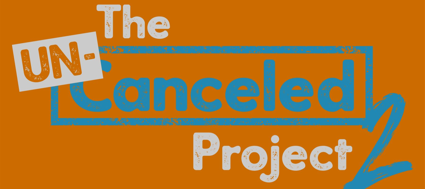 Un-Canceled Project 2 Week 6: Life Un-Canceled