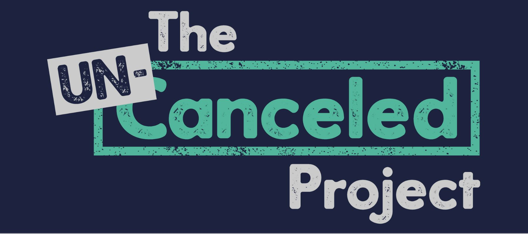 A Look Back at the Un-Canceled Project