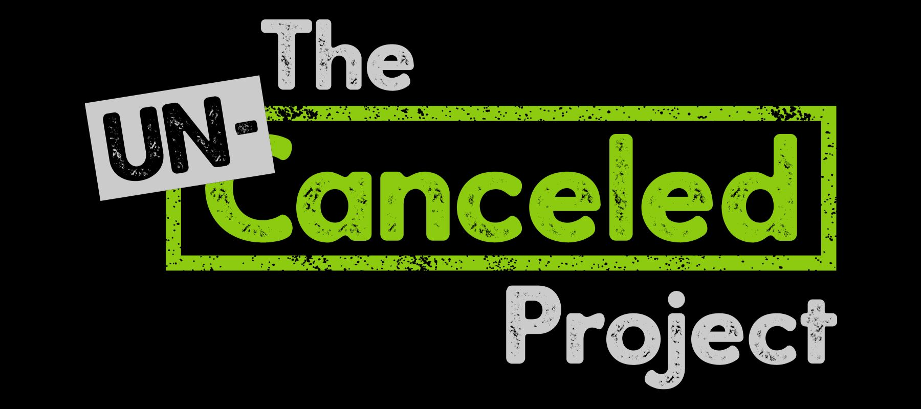Un-Canceled Project Week 2: Hope Un-Canceled