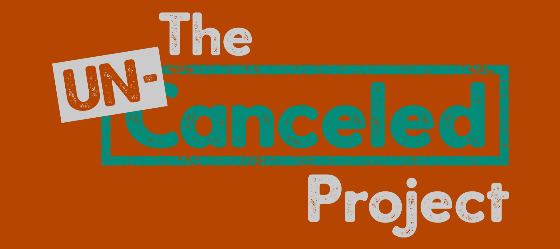 Un-Canceled Project Week 3: Humor Un-Canceled