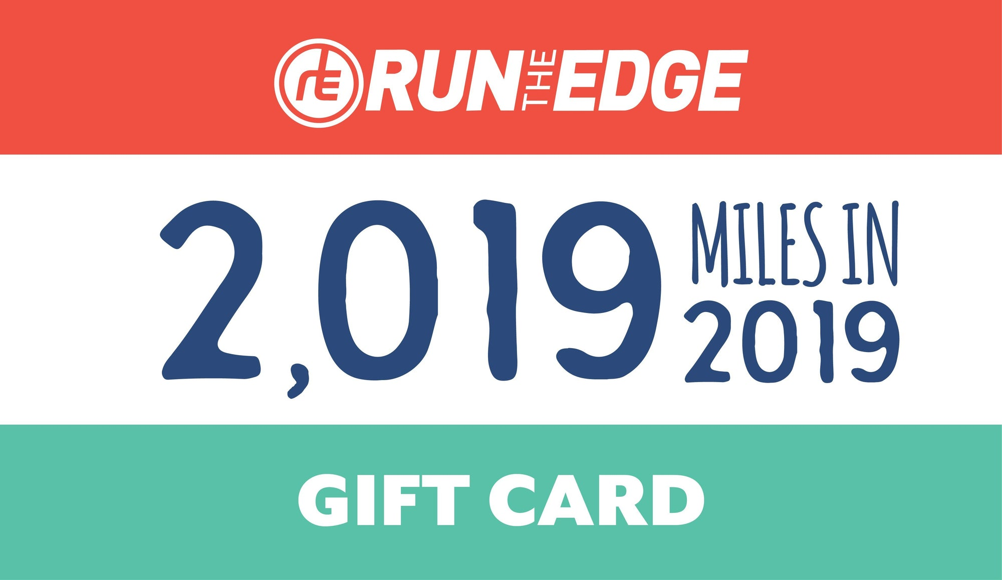 Run The Year 2019 Get It All! Registration Gift Card gift card Run The Edge